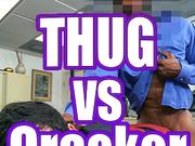 ThugVSCracker
